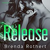 Release: Fire on Ice, Book 5 | Brenda Rothert