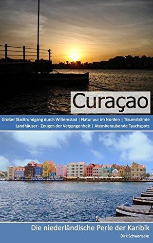 Reiseführer Curaçao - Die niederländische Perle der Karibik