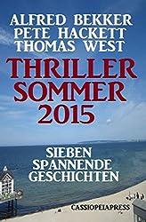 Thriller Sommer 2015: Sieben spannende Geschichten: Cassiopeiapress Spannung