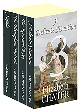 book cover of The Elizabeth Chater Regency Romance Collection #3
