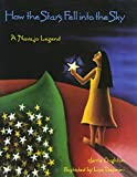 img - for How the Stars Fell into the Sky: A Navajo Legend (Sandpiper Houghton Mifflin Books) book / textbook / text book