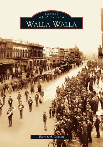 Walla Walla (Images of America: - Mall Whitman Stores