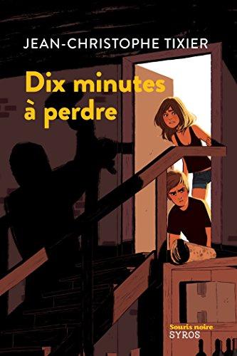 (Dix minutes à perdre (SOURIS NOIRE) (French Edition))