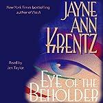 Eye of the Beholder | Jayne Ann Krentz