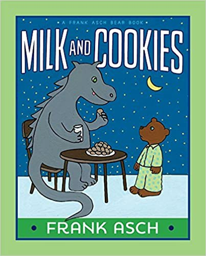 Milk and Cookies (A Frank Asch Bear Book) by Frank Asch (2015-03-10)