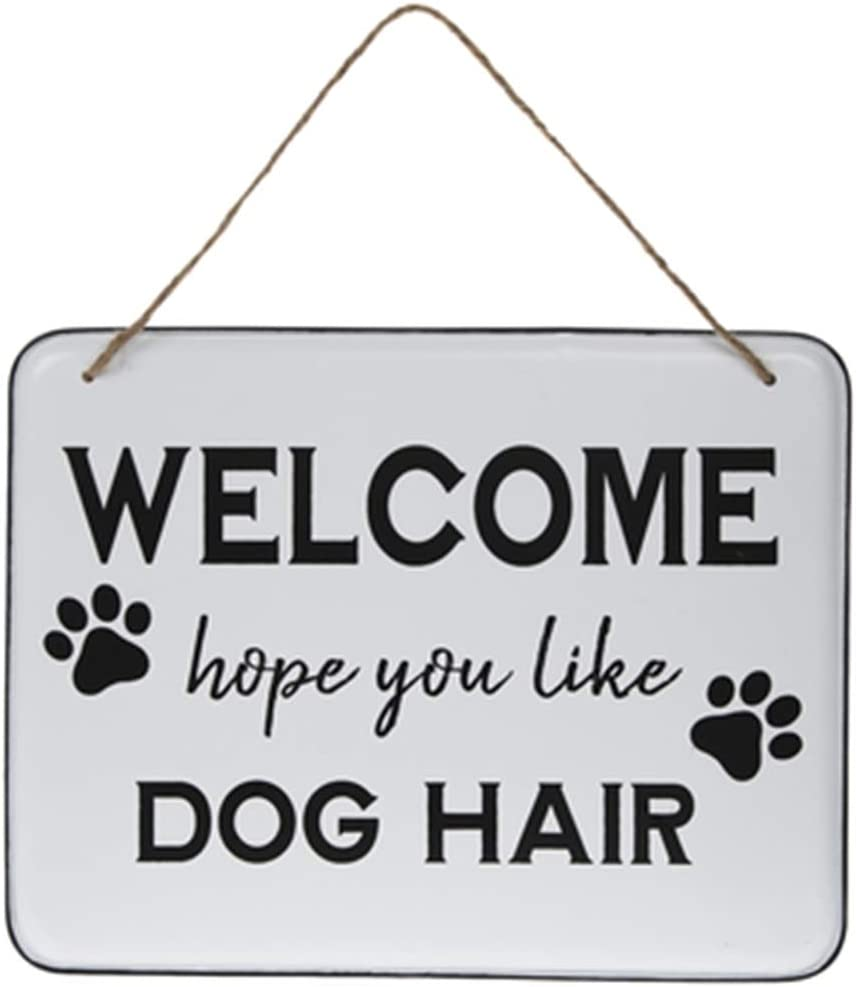 Gerson Large Welcome Hope You Like Dog Hair with Paw Prints Old Fashioned Vintage Looking Metal Sign Wall Decor Black and White