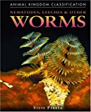 Nematodes, Leeches, and Other Worms, Steve Parker, 0756516153