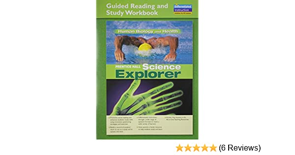 SCIENCE EXPLORER HUMAN BIOLOGY AND HEALTH GUIDED READING AND