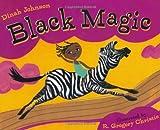 Black Magic, Dinah Johnson, 0805078339