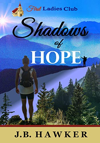 Shadows of Hope (First Ladies Club Book 4)