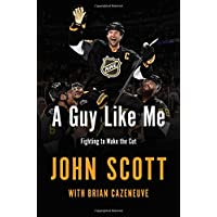 A Guy Like Me: The John Scott Story