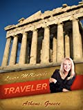 Laura McKenzie's Traveler - Athens, Greece