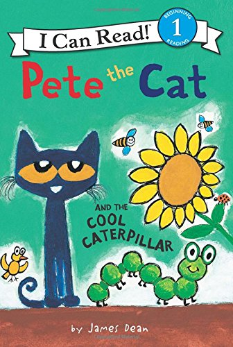 Pete the Cat and the Cool Caterpillar (I Can Read Level 1) [James Dean] (Tapa Blanda)