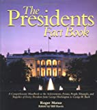 The Presidents Fact Book, Roger Matuz, 1579123899