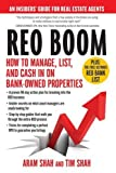 REO Boom: How to Manage, List, and Cash in on Bank-Owned Properties: An Insiders' Guide for Real Estate Agents