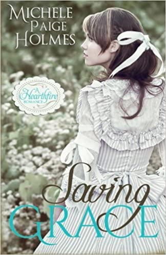 Saving Grace (A Hearthfire Romance) (Volume 1)