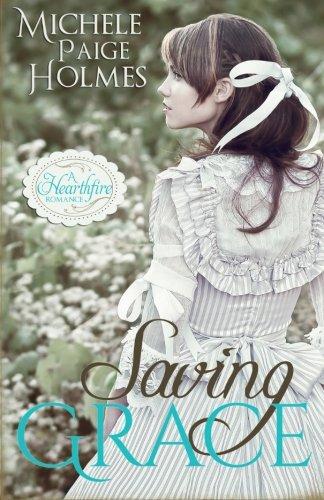 Saving Grace (A Hearthfire Romance) (Volume 1)