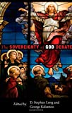 The Sovereignty of God Debate, D. Stephen Long, 1556352174