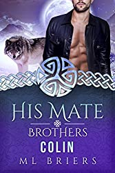 His Mate- Brothers- Colin (Book Two of Benjamin and Ross)
