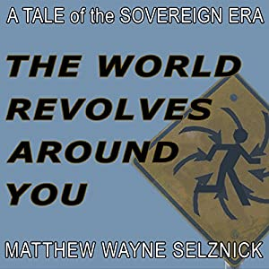 The World Revolves Around You Audiobook