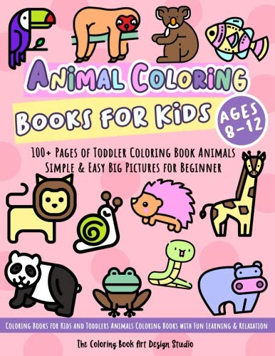 Animal Coloring Books For Kids Ages 8 12 Toddler Coloring Book