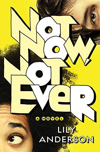 Not Now, Not Ever: A Novel
