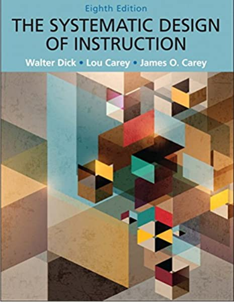 Systematic Design Of Instruction The Pearson Etext With Loose Leaf Version Access Card Package 8th Edition Dick Walter Carey Lou Carey James O 9780133783698 Amazon Com Books