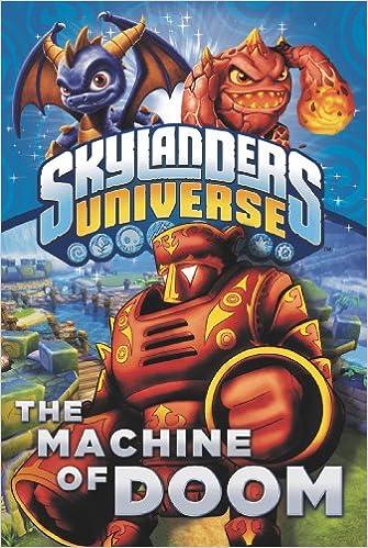 The Machine Of Doom Skylanders Universe Cavan Scott