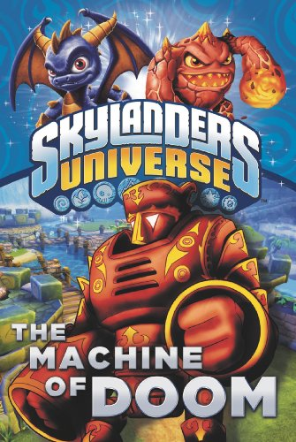 The Machine of Doom (Skylanders Universe)