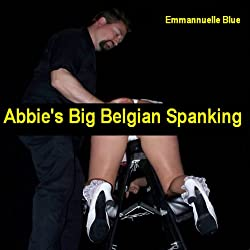 Abbie's Big Belgian Spanking