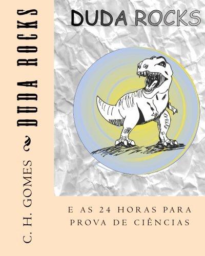 Read Online Duda rocks: e as 24 horas para prova de ciências (Portuguese Edition) ebook