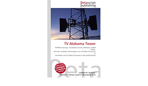 TV Alabama Tower: Amazon.es: Surhone, Lambert M., Timpledon ...