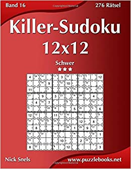 Buy Killer Sudoku 12x12 Schwer 276 Ratsel Volume 16 Book Online