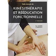 Vade-mecum de Kinésithérapie et Rééducation Fonctionnelle 7e Éd.