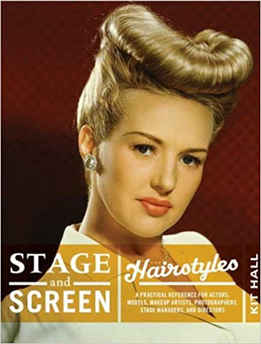 Stage Screen Hairstyles A Practical Reference For Actors Models