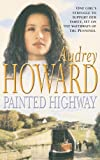 Painted Highway by Audrey Howard front cover