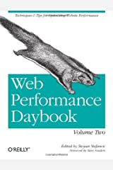 Web Performance Daybook Volume 2: Techniques and Tips for Optimizing Web Site Performance Paperback