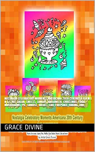 Nostalgia Celebratory Moments Americana 20th Century D R A W I N G S Hot Cocoa, Sweets, Sunday, Halloween, Christmas, Food, Mushrooms, Pie, Sunrise, Basket, Car, Fireplace, Baking,  Owl, ()