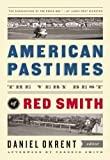 American Pastimes by Daniel Okrent (May 21 2013)