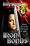 Iron Bonds, Billy Wong, 1490358528