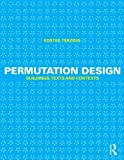 Permutation Design : Buildings, Texts and Contexts, Terzidis, Kostas, 041564450X