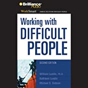 Working with Difficult People | William Lundin, Kathleen Lundin, Michael S. Dobson
