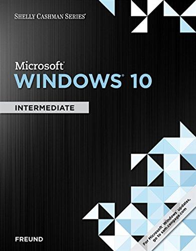Shelly Cashman Series Microsoft Windows 10: Intermediate