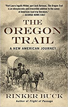 The Oregon Trail: A New American Journey (Thorndike Press Large Print Popular and Narrative Nonfiction Series)