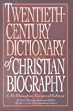 20th Century Dictionary of Christian Biography, , 0853646880