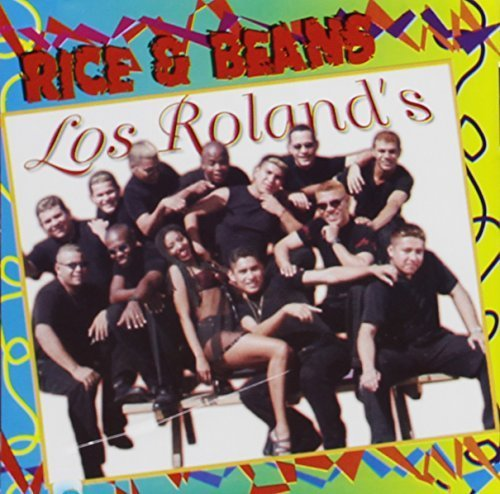 Rice & Beans by Los Rolands (2000-05-04)