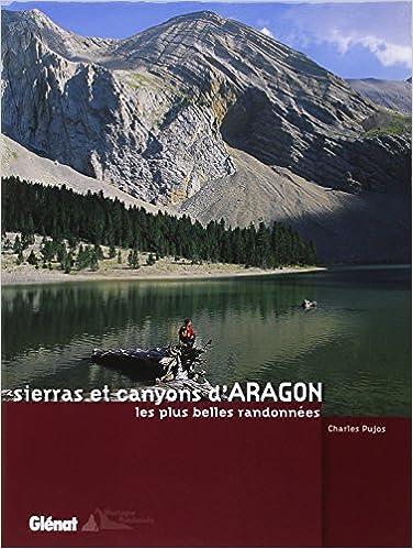 Livre Aragon : Randonnées dans les sierras et canyons pdf