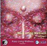 Rasa Living Wellness, Vol. 1 by Deepak Chopra & Donna D'Cruz (2008-03-28)