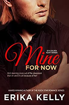 Mine for Now (Wild Love Book 1) by [Kelly, Erika]
