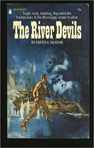 The River Devils (A Hall of Fame Historical Novel): Carter Vaughan: 9780441728909: Amazon.com: Books